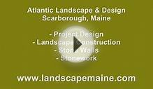 Stonework Maine - Atlantic Landscape & Design, Inc.